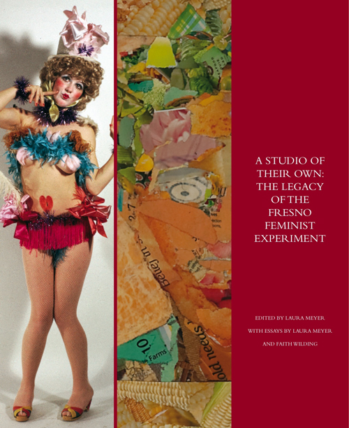 "Front Cover of the Catalogue for ""A Studio of Their Own"" the legacy of the Fresno Feminist Art Experiment"
